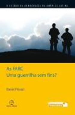 As FARC: uma guerrilha sem fins?