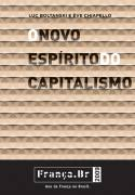 O Novo espírito do capitalismo