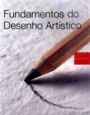 Fundamentos do desenho artístico