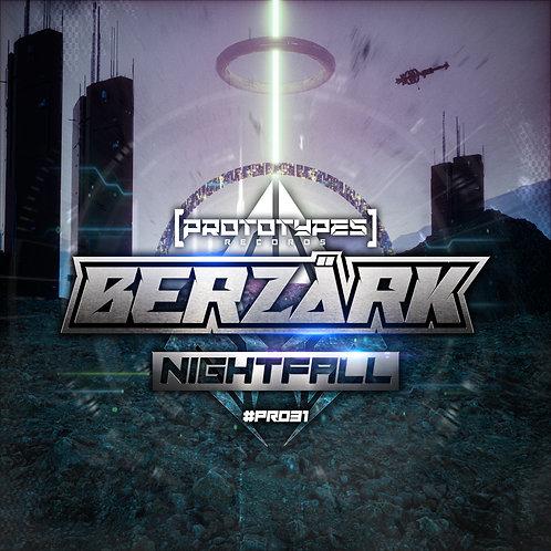 Berzärk - Nightfall [PR031]