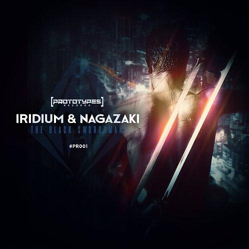 Iridium & Nagazaki - The Black Swordsman [PR001]