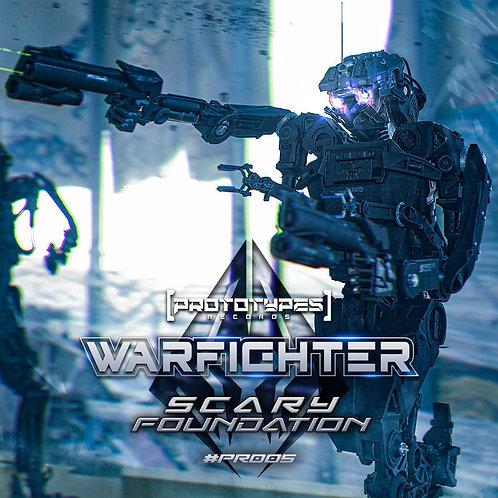Warfighter - Scary Foundation [PR005]