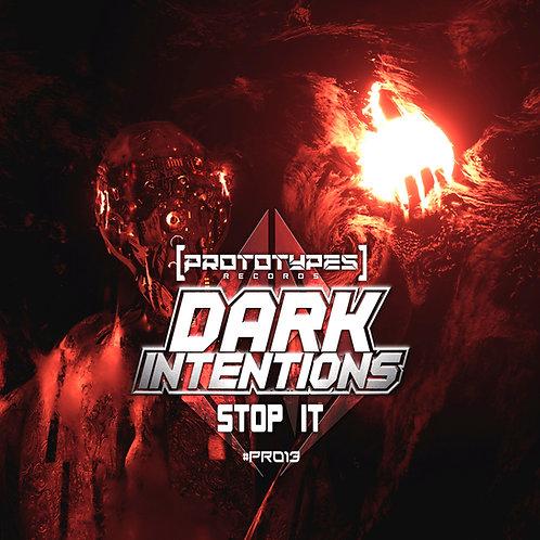 Dark Intentions - Stop It [PR013]