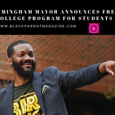 BIRMINGHAM MAYOR ANNOUNCES FREE COLLEGE PROGRAM FOR STUDENTS