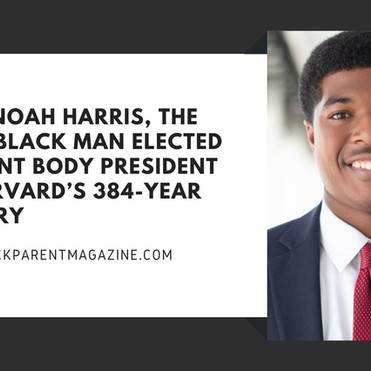 Meet Noah Harris, the first Black man elected student body president in Harvard's 384-year history