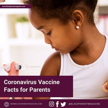 Coronavirus Vaccine Facts for Parents