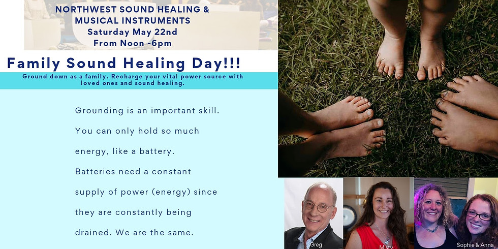 Grand Opening Family Sound Healing Day!