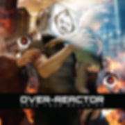 Ezekiel Ox, EOX, Over-Reactor