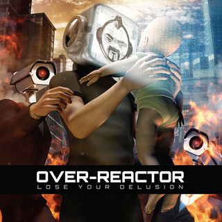 Over-Reactor - Use Your Delusion - 2011
