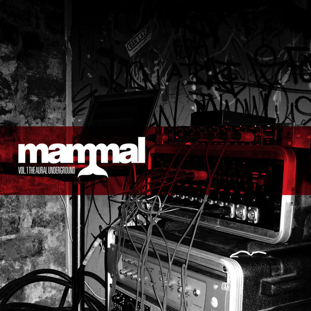 Mammal - Vol.1 The Aural Underground - 2007