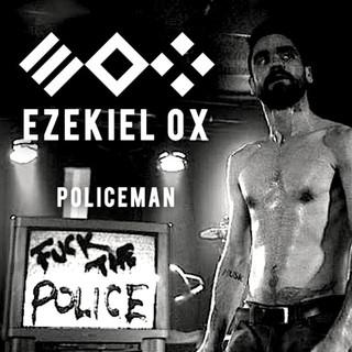 Ezekiel Ox - Policeman - 2014