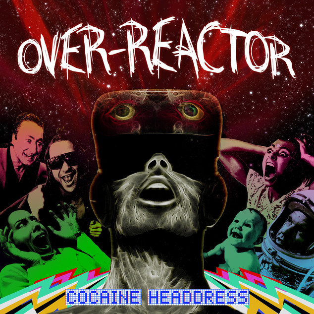 Over-Reactor - Cocaine Headdress - 2017