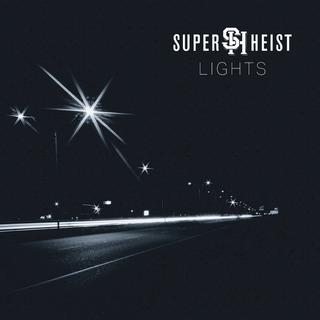 Superheist - Lights - 2018