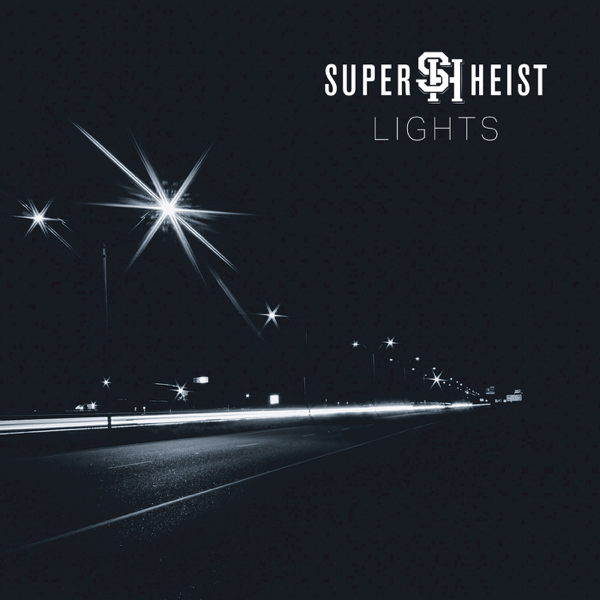 Superheist - Lights - 2018