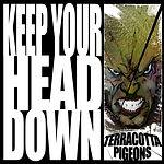 Terracotta Pigeons_Keep your head down c