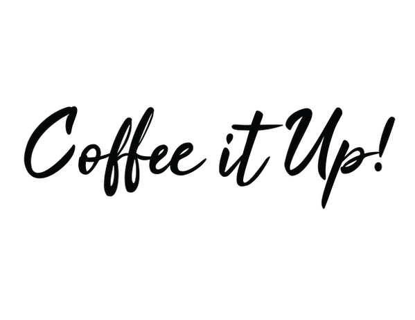 coffe it up txt-01-01.png
