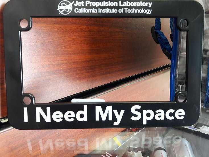 "NASA ""Need My Space"" License Plate"