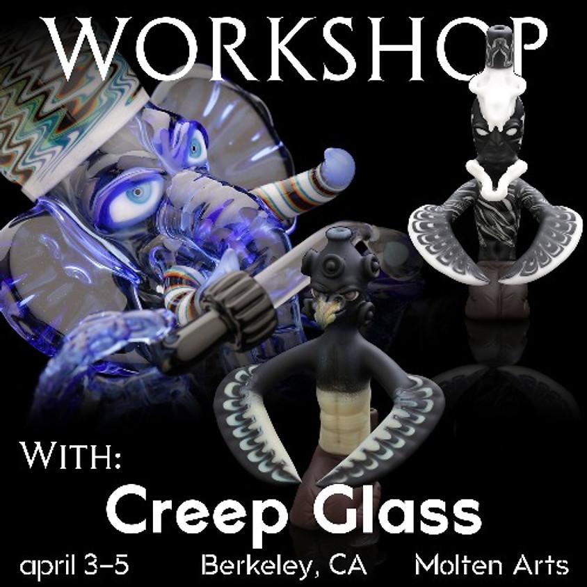 Creep Glass - Live Workshop