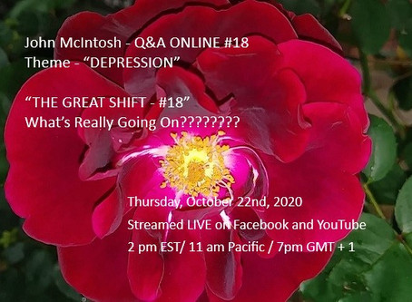 "John McIntosh - Q&A ONLINE #18Theme - ""DEPRESSION"""