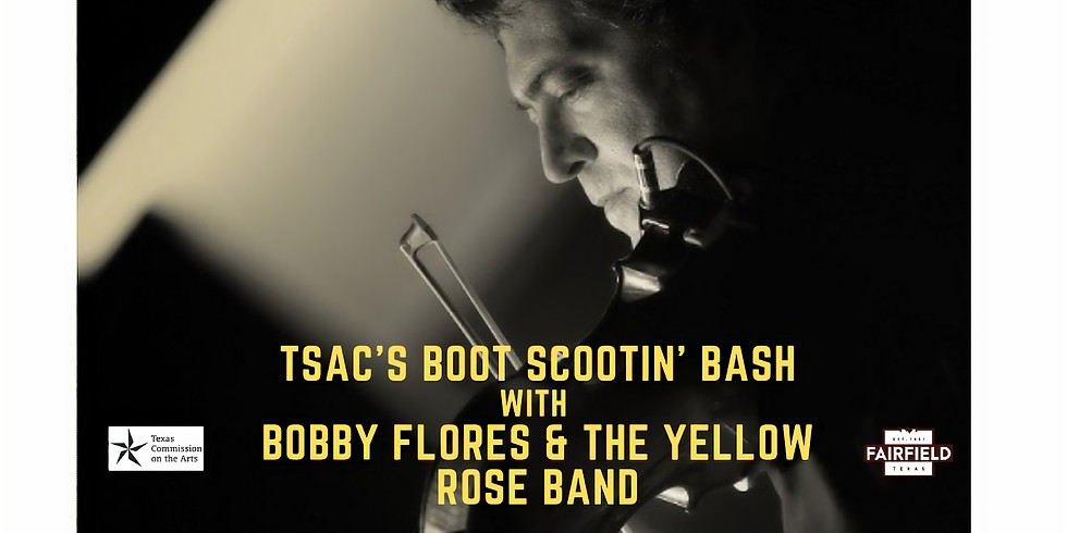Boot Scootin' Bash with Bobby Flores & The Yellow Rose Band