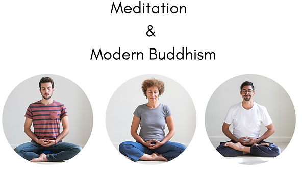 Meditation And Modern Buddhism Mondays _