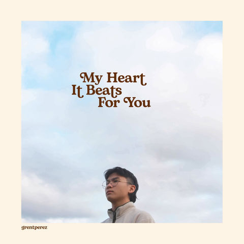 """grentperez releases dreamy new track """"My Heart It Beats For You"""""""