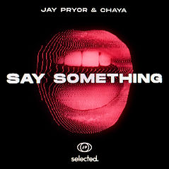 Jay Pryor Say Something