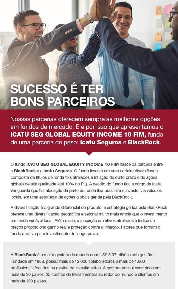 ICATU SEG GLOBAL EQUITY INCOME 10 FIM, icatu, plano de previdencia, previdencia privada, unionseg, corretora de seguros