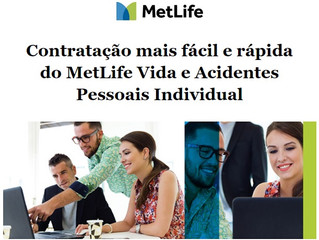 MetLife Vida e Acidentes Pessoais Individual Agora com Novidades