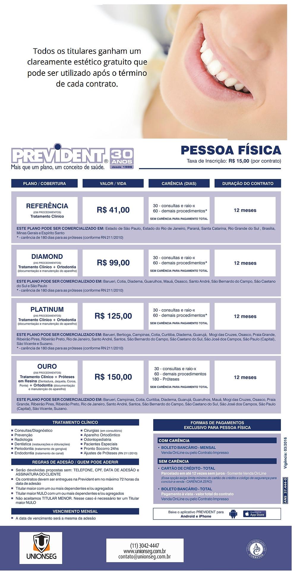 Tabela de Preço Prevident, plano odontologico, odonto empresarial, convênio odontológico, ortodontia,aparelhor ortodôntico, unionseg, corretora de seguros