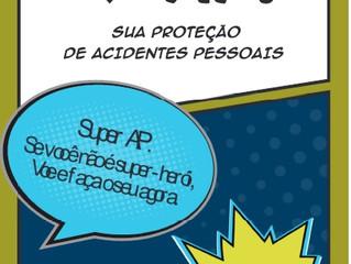 SUPER AP! SUA PROTEÇÃO DE ACIDENTES PESSOAIS