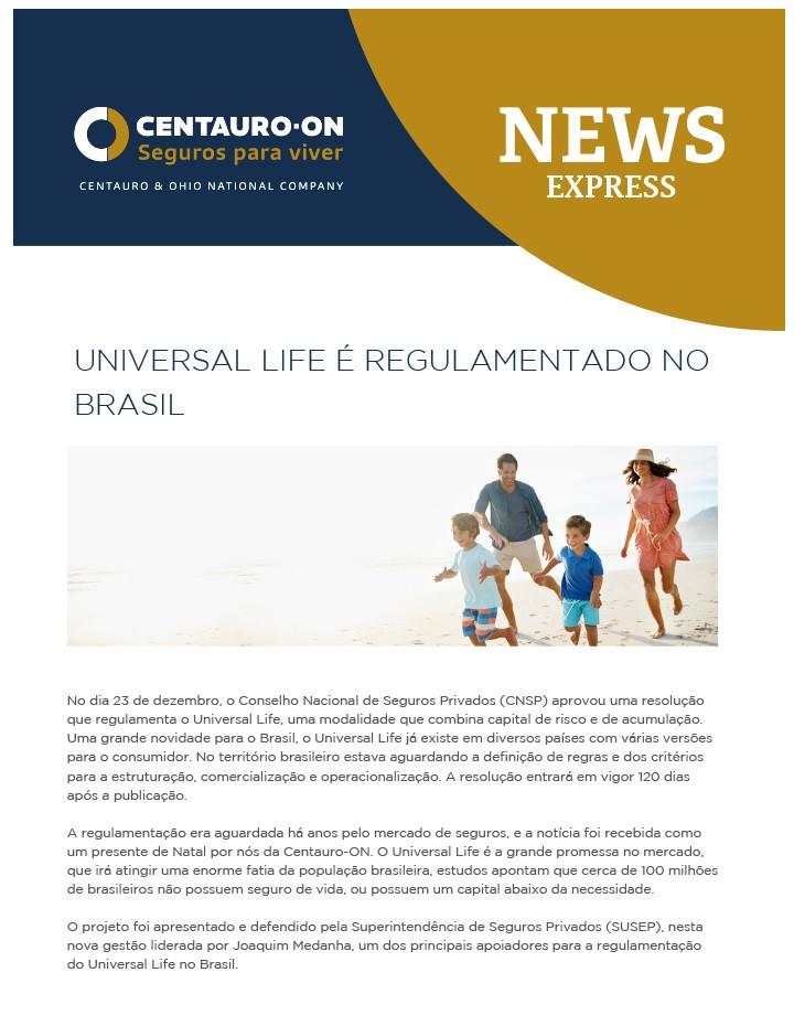 Universal Life, Centauro-ON, Unionseg, Corretora de Seguros