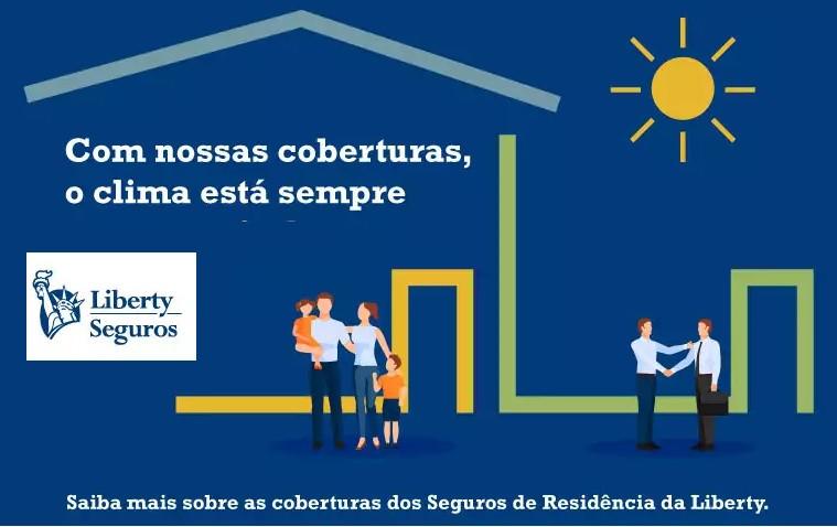 liberty residencial, seguro residencial liberty, seguro de imóvel, seguro de apartamento, seguro de casa, unionseg, corretora de seguros