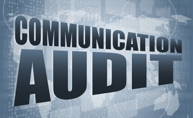 Audit Your Communications for More Effective Marketing (Part I of II)