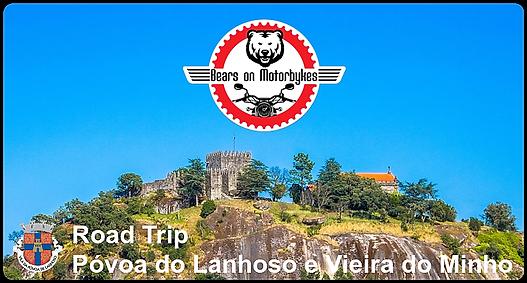 Road_Trip_Póvoa_do_Lanhoso_e_Vieira_do_M