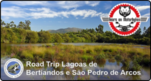 Road_Trip_Lagoas_de_Bertiandos_e_São_Ped
