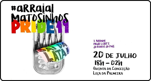 Arraial LGBTI Matosinhos Pride 2019.png