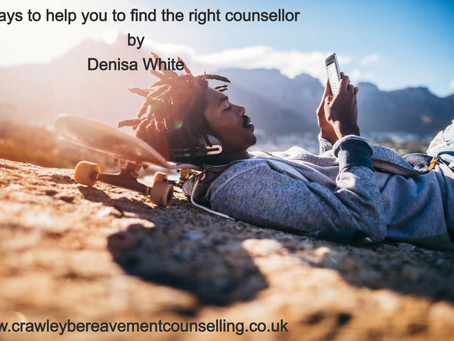 6 STEPS TO HELP YOU TO FIND THE RIGHT COUNSELLOR