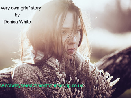 My very own grief story