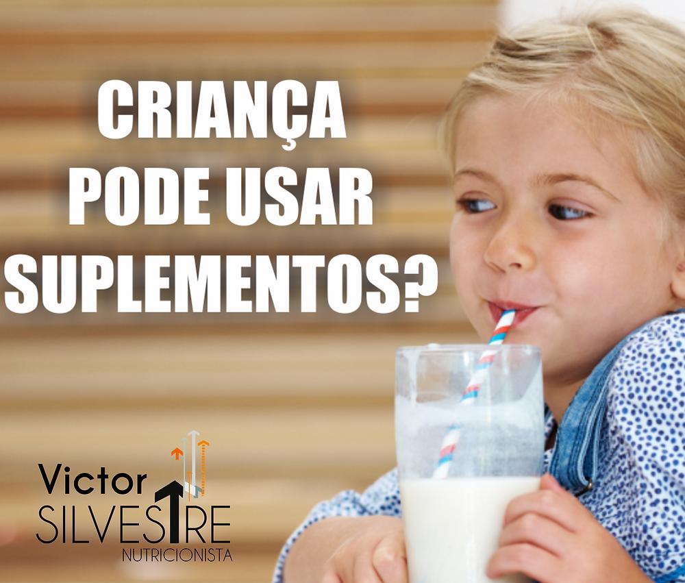 Criança pode tomar suplementos?