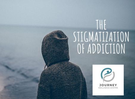 The Stigmatization of Addiction