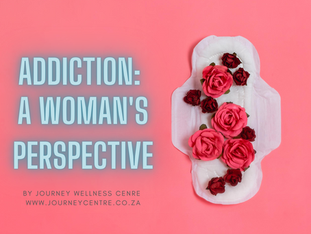 Addiction: A Woman's Perspective