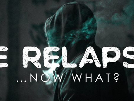 What happens if I relapse?