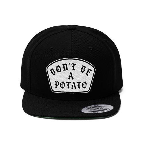 Don't Be A Potato – Unisex Flat Bill Hat