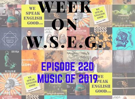 We Speak English Good podcast, Ep. 220 - Music of 2019 (Part 2)
