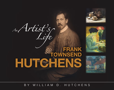 An Artist's Life - Frank Townsend Hutchens book American Impressionism