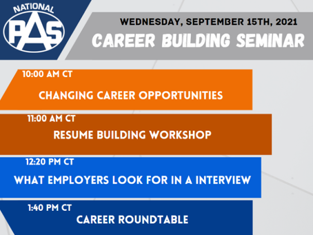 REGISTER TODAY FOR THE NATIONAL PAS FALL 2021 CAREER BUILDING SEMINAR!