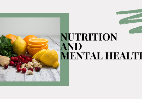 Nutrition & Mental Health: Does What We What Really Impact Our Mental Health?