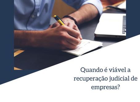 Quando a recuperação judicial de empresas é viável?