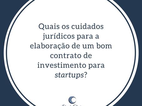 Quais os cuidados jurídicos para a elaboração de um bom contrato de investimento para startups?